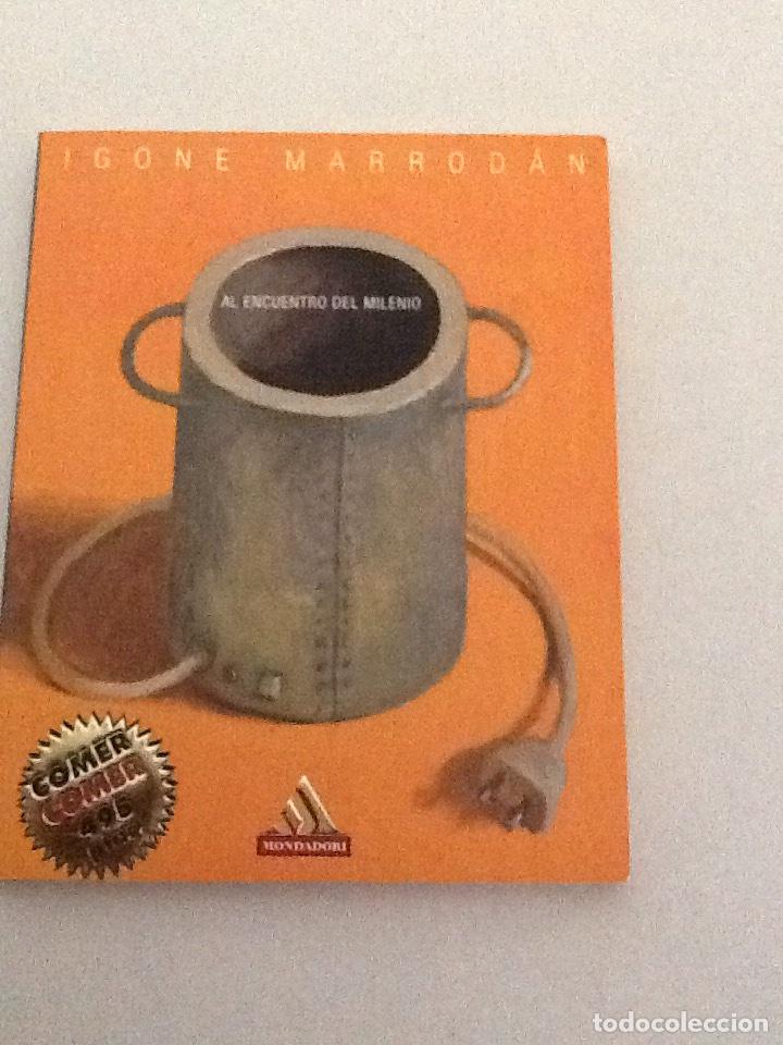 Libros de segunda mano: CON EL RELOJ A FAVOR y AL ENCUENTRO DEL MILENIO IGONE MARRODAN MONDADORI 1999 91 pgs - Foto 2 - 76666399
