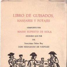 Libros de segunda mano - MAESE RUPERTO DE NOLA: LIBRO DE GUISADOS, MANJARES Y POTAJES - 92722410