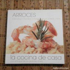 Libros de segunda mano: ARROCES - LA COCINA DE CASA CON EL TOQUE DE LOS GRANDES CHEFS. Lote 179187985