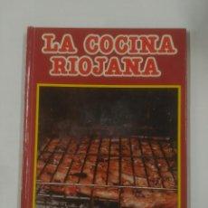 Libros de segunda mano - LA COCINA RIOJANA. EDUARDO GOMEZ. F. MARTIN LOSA. LA RIOJA. TDK304 - 92889675