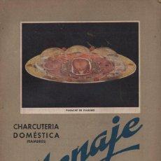 Libros de segunda mano: MENAJE Nº 142 OCTUBRE 1942 - CHARCUTERÍA DOMÉSTICA. Lote 165390422