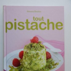 Libros de segunda mano: TOUT PISTACHE - SIMONA RESTIVO, 2009. Lote 92264145
