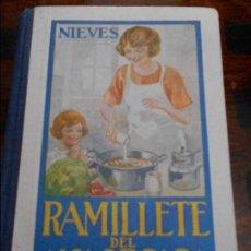 Libros de segunda mano: RAMILLETE DEL AMA DE CASA. NIEVES. CONTIENE FORMULAS DE COCINA Y REPOSTERIA. GRAFICAS SUMMA, OVIEDO . Lote 94318494