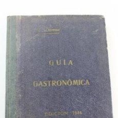 Libros de segunda mano: L- 436. GUIA GASTRONOMICA, JOSE SARRAU. 1946.. Lote 95138111