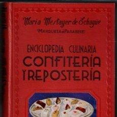 Libros de segunda mano: ENCICLOPEDIA CULINARIA CONFITERÍA Y REPOSTERÍA, MARÍA MESTAYER DE ECHAGÜE. Lote 95358163
