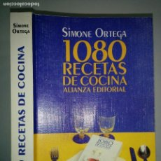 Libros de segunda mano: 1080 RECETAS DE COCINA 2000 SIMONE ORTEGA 8ª EDICIÓN ALIANZA EDITORIAL. Lote 95447279