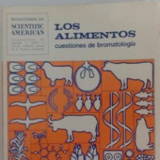 LOS ALIMENTOS. CUESTIONES DE BROMATOLOGÍA. ASPECTOS QUÍMICOS, BIOLÓGICOS, AGROPECUARIOS Y SOCIALES.