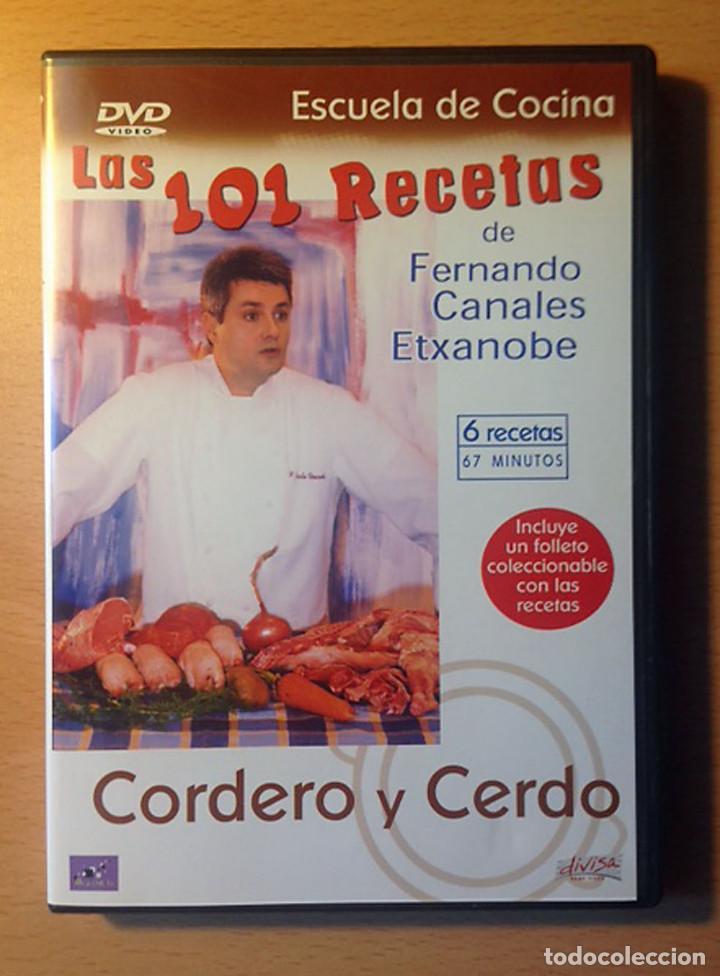 COCINA - DVD - LAS 101 RECETAS DE FERNANDO CANALES ETXANOBE - CORDERO Y CERDO (Libros de Segunda Mano - Cocina y Gastronomía)