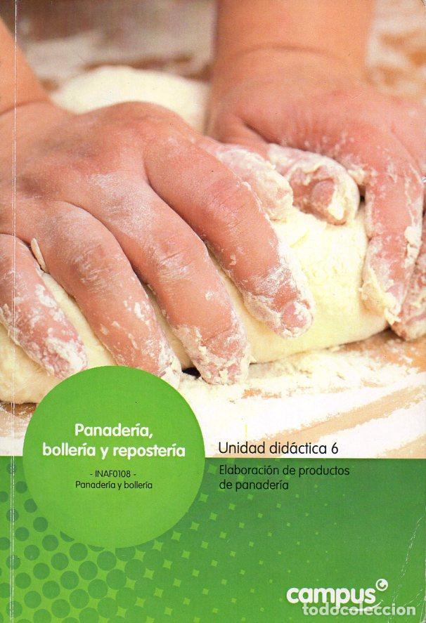 Libros de segunda mano: CURSO DE PANADERÍA, BOLLERÍA Y REPOSTERÍA - 14 TOMOS (CAMPUS, 2012) - Foto 5 - 96626011