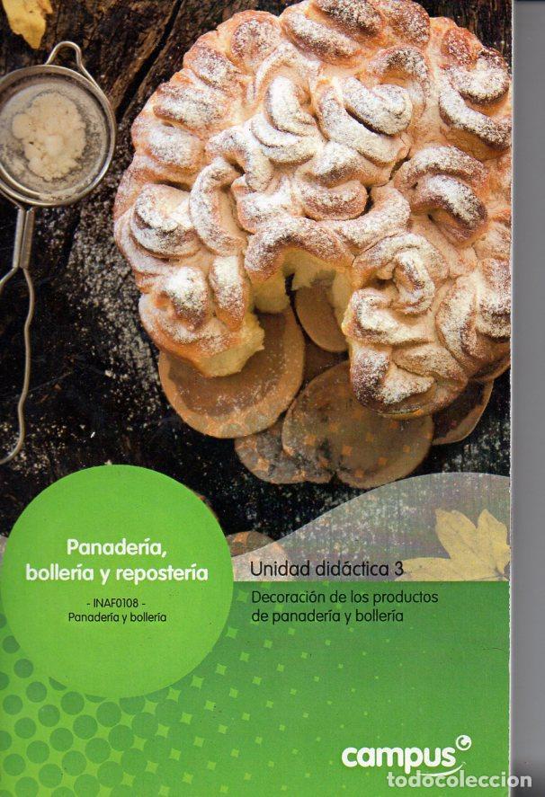 Libros de segunda mano: CURSO DE PANADERÍA, BOLLERÍA Y REPOSTERÍA - 14 TOMOS (CAMPUS, 2012) - Foto 12 - 96626011