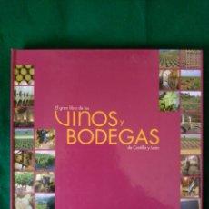 Libros de segunda mano: EL GRAN LIBRO DE LOS VINOS Y BODEGAS EN CASTILLA Y LEON. Lote 97402495