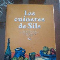 Libros de segunda mano: LES CUINERES DE SILS. MÉS DE 200 RECEPTES DE CUINA TRADICIONAL CATALANA, SENZILLES, SABOROSES.MA. Lote 97950047