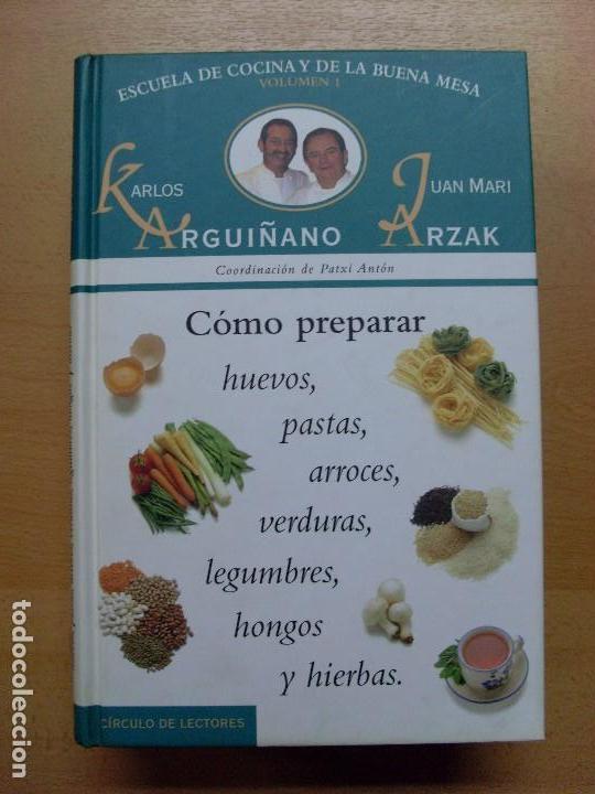Libros de segunda mano: ESCUELA DE COCINA Y DE LA BUENA MESA / Karlos Arguiñano-Juan Mari Arzak / 1999 / 6 tomos - Foto 2 - 98495303