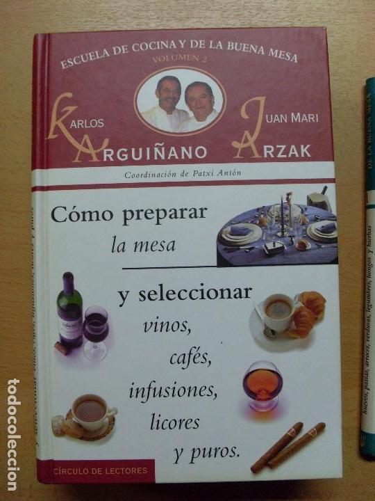 Libros de segunda mano: ESCUELA DE COCINA Y DE LA BUENA MESA / Karlos Arguiñano-Juan Mari Arzak / 1999 / 6 tomos - Foto 3 - 98495303
