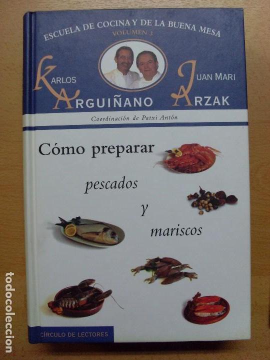 Libros de segunda mano: ESCUELA DE COCINA Y DE LA BUENA MESA / Karlos Arguiñano-Juan Mari Arzak / 1999 / 6 tomos - Foto 4 - 98495303
