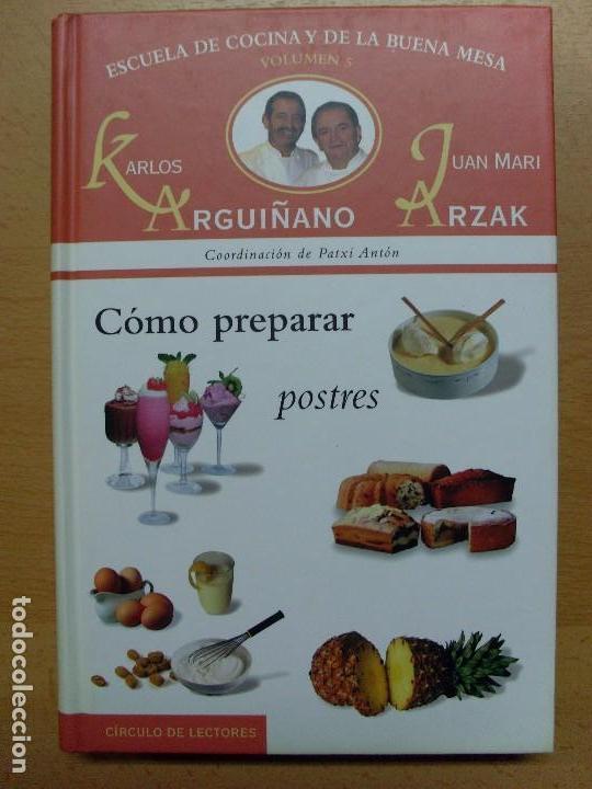 Libros de segunda mano: ESCUELA DE COCINA Y DE LA BUENA MESA / Karlos Arguiñano-Juan Mari Arzak / 1999 / 6 tomos - Foto 6 - 98495303