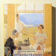 Libros de segunda mano: BROCHARD, GILLES - PEQUEÑO TRATADO DEL TE - PALMA DE MALLORCA 1998. Lote 98377228