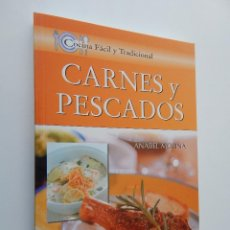 Libros de segunda mano: CARNES Y PESCADOS - ANABEL MOLINA - COCINA FÁCIL Y TRADICIONAL, 2008. Lote 95730219