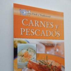 Libros de segunda mano: CARNES Y PESCADOS - ANABEL MOLINA - COCINA FÁCIL Y TRADICIONAL, 2008. Lote 95730259