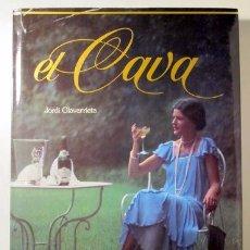Libros de segunda mano: OLAVARRIETA, JORDI - EL CAVA - BARCELONA 1981 - ILUSTRADO. Lote 98554506