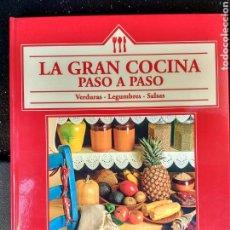 Libros de segunda mano: LA GRAN COCINA PASO A PASO. VERDURAS, LEGUMBRE, SALSAS. Lote 98973350