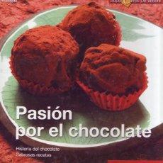Libros de segunda mano: PASION POR EL CHOCOLATE. A. STRADA. EDITORIAL DE VECCHI, 2005. Lote 99798103