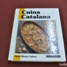 Libros de segunda mano: CUINA CATALANA - ANNA MARIA CALERA - CERCLE DE LECTORS - CUB. Lote 101150087