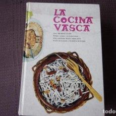 Libros de segunda mano: LA COCINA VASCA - ANA MARÍA CALERA. Lote 101166275
