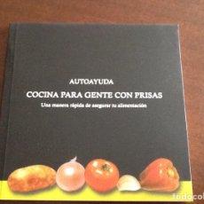 Libros de segunda mano: COCINA PARA GENTE CON PRISAS - VILLANUEVA JIMÉNEZ- 2004 - 83 PGS. Lote 230614480