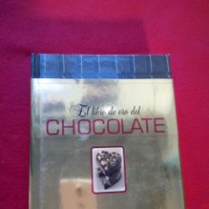 Libros de segunda mano: EL LIBRO DE ORO DEL CHOCOLATE 22 CMS 704 PGS CIRCULO 1950 GRS BUEN ESTADO. Lote 101437099