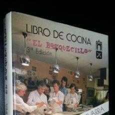 Libros de segunda mano: LIBRO DE COCINA EL BOSQUECILLO / ESCUELA DE COCINA NAVARRA / MARIA ROSARIO ALDAZ. Lote 101455563