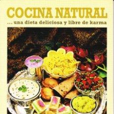Libros de segunda mano - COCINA NATURAL...UNA DIETA DELICIOSA Y LIBRE DE KARMA - 101892743