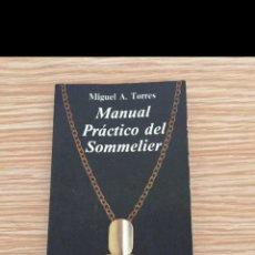 Libros de segunda mano: LIBRO MANUAL DEL SOMMELIER VINO TORRES. Lote 101957179