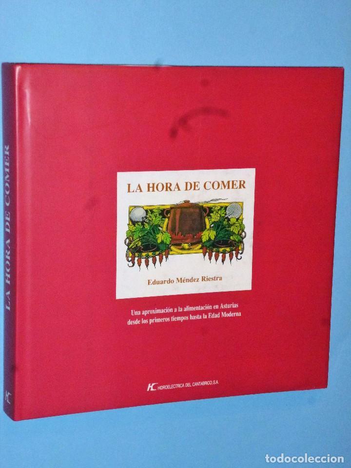 LA HORA DE COMER. UNA APROXIMACIÓN A LA ALIMENTACIÓN EN ASTURIAS.... (Libros de Segunda Mano - Cocina y Gastronomía)