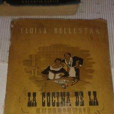 Libros de segunda mano: LA COCINA DE LA EXPERIENCIA. ELOISA BALLESTAR. Lote 102786039