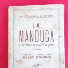 Libros de segunda mano: LIBRO - LA MANDUCA -. AÑOS 60.. Lote 102977591