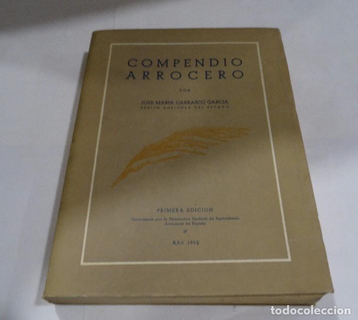 COMPENDIO ARROCERO: COLECCIÓN DE ESTUDIOS, NOTICIAS... CARRASCO GARCÍA. 1952 1ª EDICCIÓN (Libros de Segunda Mano - Cocina y Gastronomía)
