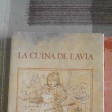 Libros de segunda mano: LA CUINA DE L'ÀVIA - EDICIONS LA MAGRANA - 1979. Lote 103159623