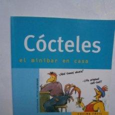Libros de segunda mano: LIBROS VINOS LICORES - COCTELES EL MINIBAR EN CASA HERO EVEREST TAPAS BALNDA 16X20 CM. Lote 104099887