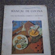 Libros de segunda mano: MANUAL DE COCINA PARA BACHILLERATO, COMERCIO Y MAGISTERIO -- SECCION FEMENINA DE FET Y JONS 1964 --. Lote 104459015