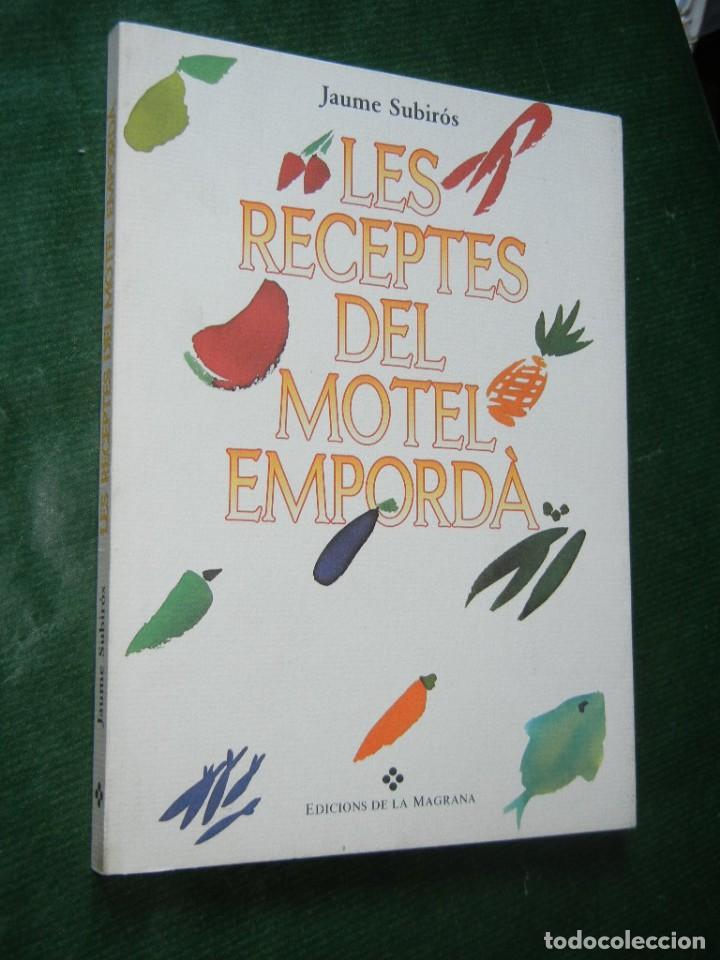 les receptes del motel emporda, de jaume subiro - Comprar Libros de ...