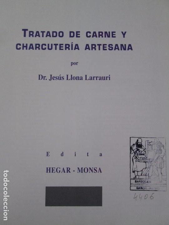 Libros de segunda mano: TRATADO DE CARNE Y CHARCUTERIA ARTESANA. JESUS LLONA LARRAURI. EDITA HEGAR MONSA 1998 - Foto 8 - 104992895