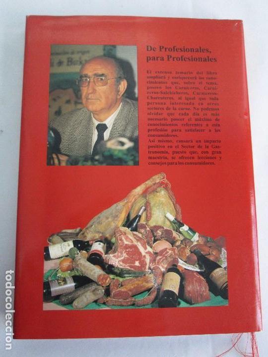 Libros de segunda mano: TRATADO DE CARNE Y CHARCUTERIA ARTESANA. JESUS LLONA LARRAURI. EDITA HEGAR MONSA 1998 - Foto 17 - 104992895