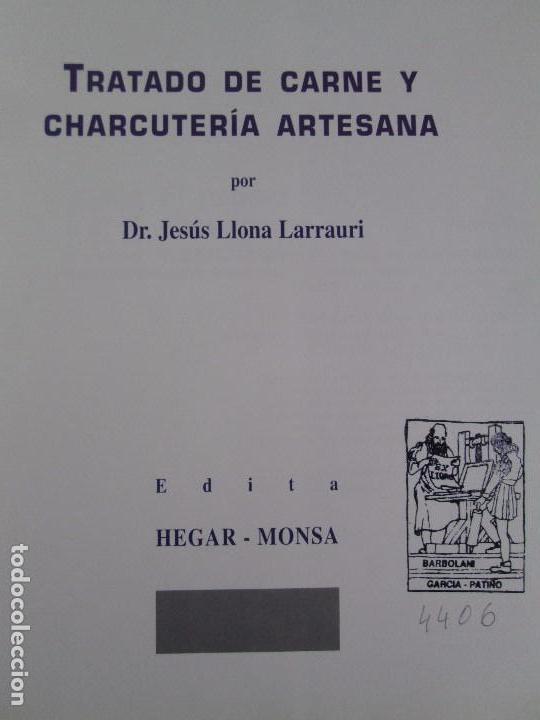 Libros de segunda mano: TRATADO DE CARNE Y CHARCUTERIA ARTESANA. JESUS LLONA LARRAURI. EDITA HEGAR MONSA 1998 - Foto 20 - 104992895