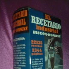 Libri di seconda mano: EL RECETARIO INDUSTRIAL HISCOX-HOPKINS EDITORIAL GUSTAVO GILI 1959 22135 RECETAS. Lote 105181103