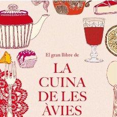 Libros de segunda mano: EL GRAN LLIBRE DE LA CUINA DE LES ÀVIES (CATALAN).. Lote 106141924