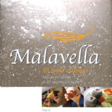 Libros de segunda mano: MALAVELLA. MAS DE 70 RECETAS DE LOS MEJORES COCINEROS . EL AGUA ORIGINAL .. Lote 106142196