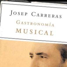 Libros de segunda mano: GASTRONOMÍA MUSICAL. UN MENÚ PARA CADA ÓPERA. Lote 106142579