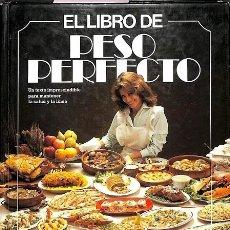 Libros de segunda mano: EL LIBRO DEL PESO PERFECTO.. Lote 106144562