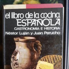 Libros de segunda mano: EL LIBRO DE LA COCINA ESPAÑOLA - NESTOR LUJAN .. Lote 107557459